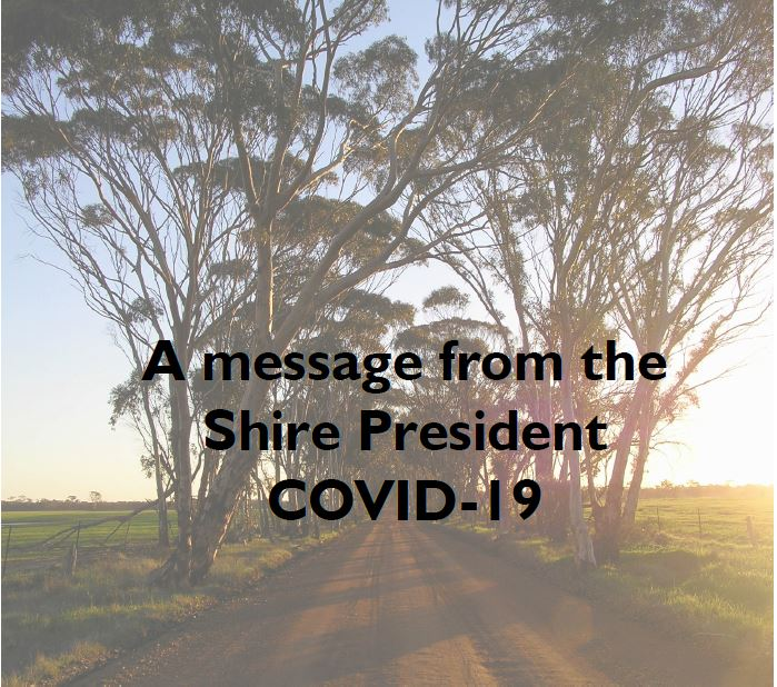 A message from the Shire President- COVID-19