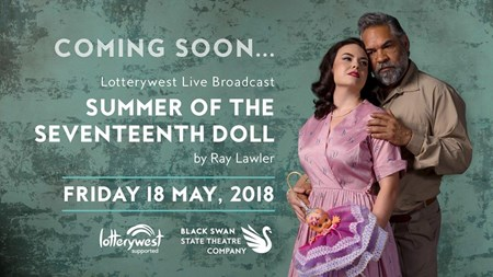 Summer of the Seventeenth Doll - Live Broadcast - Free Event
